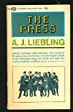 The Press (0394748492) by A.J. Liebling