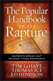 The Popular Handbook on the Rapture: Experts Speak Out on End-Times Prophecy (Take Me Through the Bible) (0736947833) by LaHaye, Tim