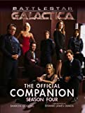 Battlestar Galactica: The Official Companion Season Four