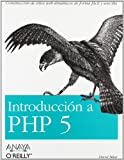 Introduccion a Php 5/ Learning PHP 5 (Spanish Edition) (8441518033) by Sklar, David