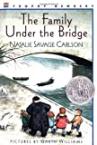 The Family Under the Bridge (0064402509) by Carlson, Natalie Savage