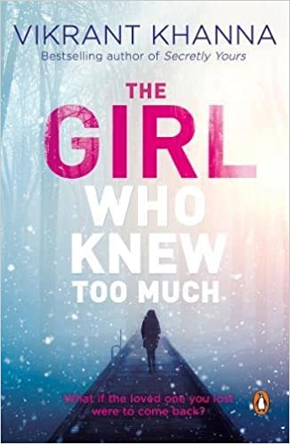 Image result for the girl who knew too much by vikrant khanna book review