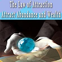 Law of Attraction: Attracting Abundance and Wealth Hypnosis Collection Audiobook by Erick Brown Hypnosis Narrated by Erick Brown Hypnosis