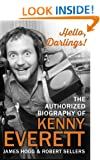 Hello, Darlings!: The Authorized Biography of Kenny Everett