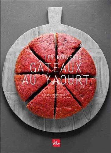 Nouveaux gâteaux au yaourt