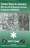 img - for Seven Days in January: With the 6th SS-Mountain Division in Operation NORDWIND Hardcover April, 2001 book / textbook / text book