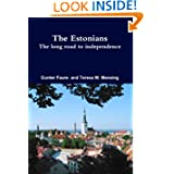 The Estonians; The long road to independence