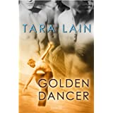 Golden Dancer ~ Tara Lain