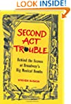 Second Act Trouble: Behind the Scenes...