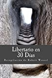 img - for Libertario en 30 D as (Spanish Edition) book / textbook / text book