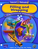 img - for Filling and Wrapping: Three-Dinemsional Measurement (Connected Mathematics 2, Grade 7) book / textbook / text book