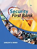img - for Security First Bank: A Banking Customer Simulation (Financial Literacy Promotion Project) by Sargent, Patsy Hall, Ward, Mary Faye (February 24, 2006) Paperback book / textbook / text book