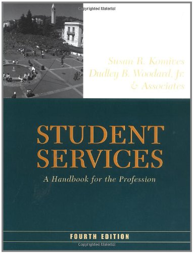 Student Services: A Handbook for the Profession...