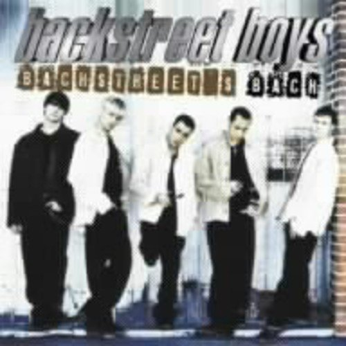 Backstreet Boys - Backstreets Back By Backstreet Boys (2007-06-20) - Zortam Music