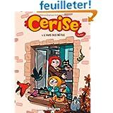 Cerise - tome 1 - Avis des bêtes (L')