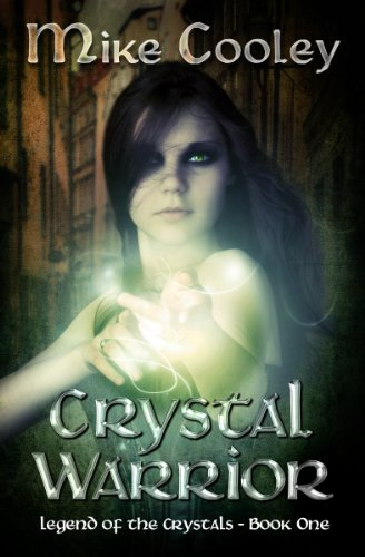 Crystal Warrior (Legend Of The Crystals)