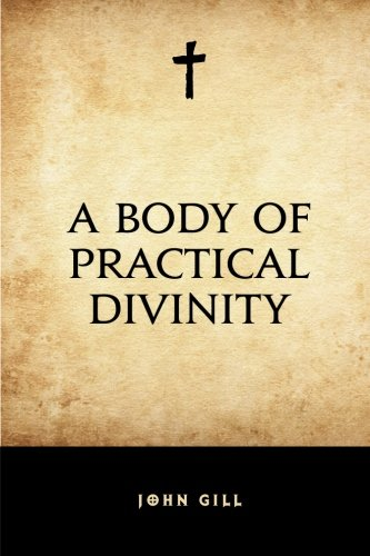 A Body of Practical Divinity PDF