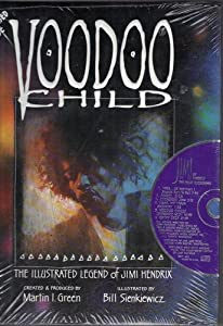 Voodoo Child: Illustrated Legend