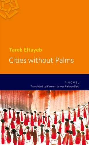 Cities without Palms (Modern Arabic Literature)