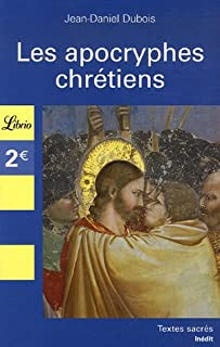 Les apocryphes chrétiens, Dubois, Jean-Daniel