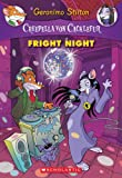 Creepella Von Cacklefur #5: Fright Night: A Geronimo Stilton Adventure