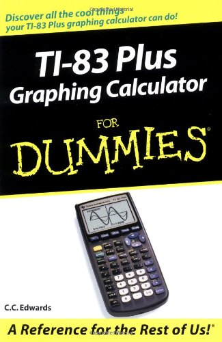 Ti-83 Plus Graphing Calculator For Dummies front-589123