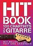 Hit Book - 100 Charthits f�r Gitarre