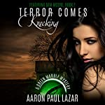 Terror Comes Knocking | Aaron Paul Lazar