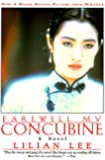Farewell My Concubine: Novel, A