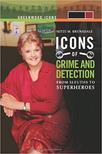 Icons of Mystery and Crime Detection [2 volumes]: From Sleuths to Superheroes (Greenwood Icons)