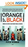 Orange is the new black: Cr�nica de mi a�o en una prisi�n federal de mujeres (Spanish Edition)