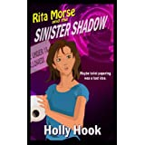 Rita Morse and the Sinister Shadow (Rita Morse, Book One) ~ Holly Hook