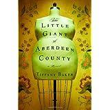 The Little Giant of Aberdeen County ~ Tiffany Baker