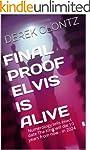 Final Proof Elvis Is Alive: Numerolog...