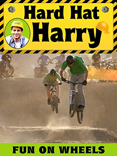 Hard Hat Harry: Fun on Wheels on Amazon Prime Instant Video UK