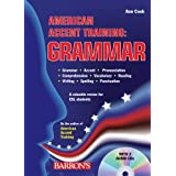 American Accent Training: Grammar with Audio CDs ~ Ann Cook