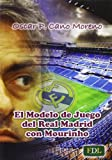 img - for EL MODELO DE JUEGO DEL REAL MADRID CON MOURINHO book / textbook / text book