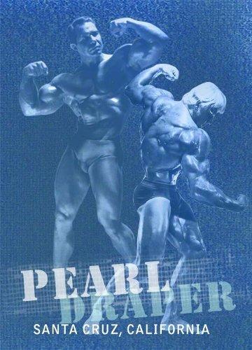 Bill Pearl & Dave Draper: A Conversation