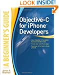 Objective-C for iPhone Developers, A...