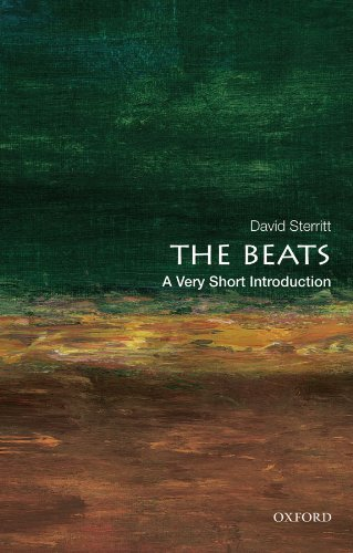 The Beats: A Very Short Introduction (Very Short Introductions)