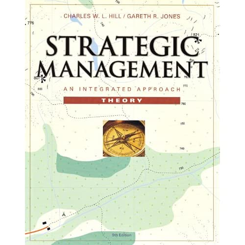 Strategic Management Theory: An Integrated Approach (9th Edition)