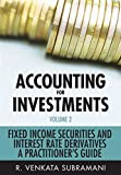 img - for Accounting for Investments, Fixed Income Securities and Interest Rate Derivatives: A Practitioner's Handbook (Volume 2) book / textbook / text book