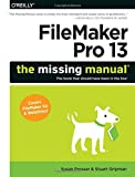 img - for FileMaker Pro 13: The Missing Manual book / textbook / text book