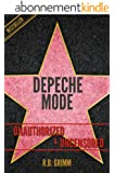Depeche Mode Unauthorized & Uncensored (All Ages Deluxe Edition with Videos) (English Edition)