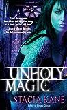 Unholy Magic (Downside)