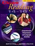Close Reading 14-16: Comprehension, Interpretation and Language Activities: With Answers