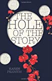 The Hole of the Story