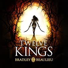 Twelve Kings: The Song of the Shattered Sands (       UNABRIDGED) by Bradley Beaulieu Narrated by Sarah Coomes