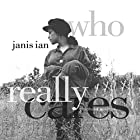 Who Really Cares: Childhood Poems Audiobook by Janis Ian Narrated by Janis Ian