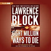 Eight Million Ways to Die | [Lawrence Block]